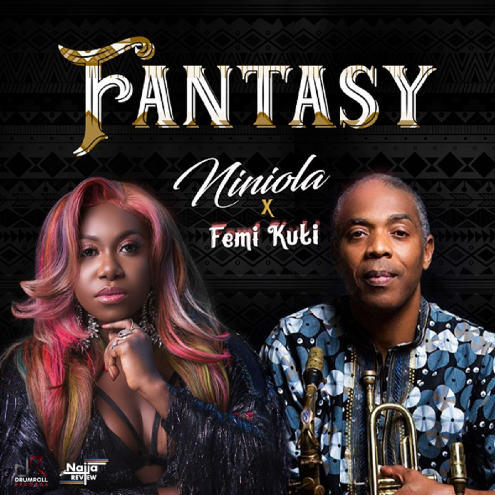 Mp3: Niniola ft. Femi Kuti – Fantasy