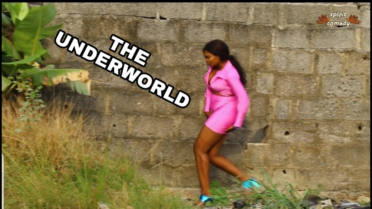 Comedy Video: THE UNDER WORLD (XPLOIT COMEDY)