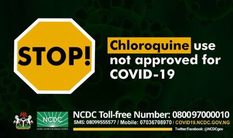 Chloroquine Is Not An Approved Treatment For Coronavirus – NCDC warns Nigerians