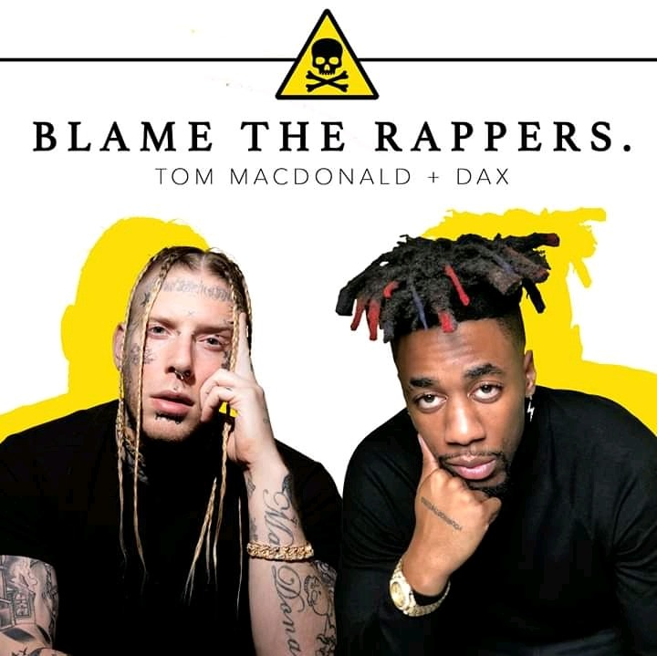 """Music Video: Tom MacDonald ft. DAX – """"Blame The Rappers"""""""