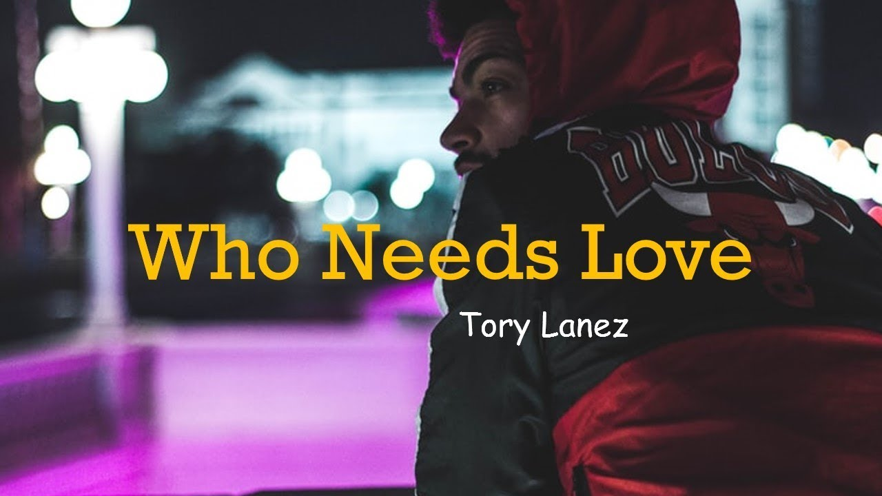 Video: Tory Lanez – Who Needs Love (visualizer)