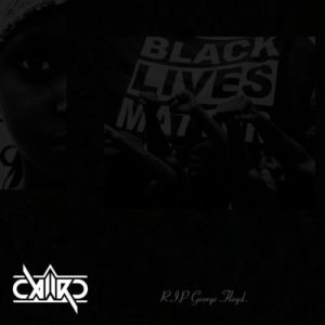 Caiiro – Black Lives Matter || Music Mp3 Download