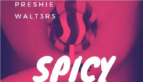 Chinwax – Spicy (feat. Preshie & Walt3ers)    Mp3 Download