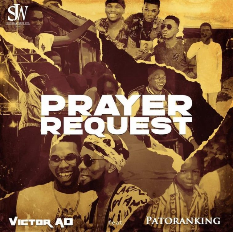 Victor AD ft. Patoranking – Prayer Request || Mp3 Download