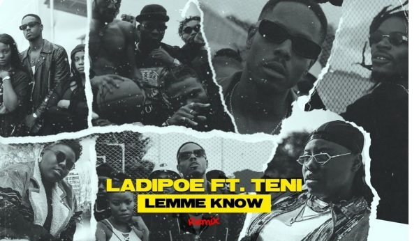 LadiPoe – Lemme Know (Remix) ft. Teni || Mp3 Download