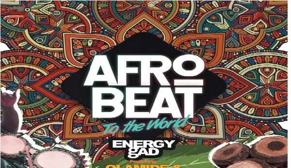 Energy Gad ft. Olamide & Pepenazi – Afrobeat To The World || Mp3 Download
