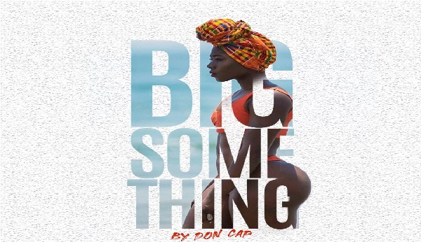 Don Cap – Big Something || Mp3 Download