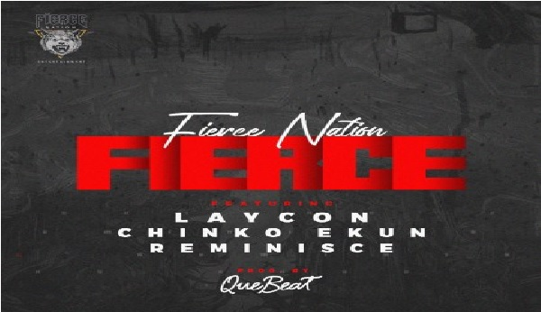 Laycon ft. Chinko Ekun & Reminisce – Fierce || Mp3  Download