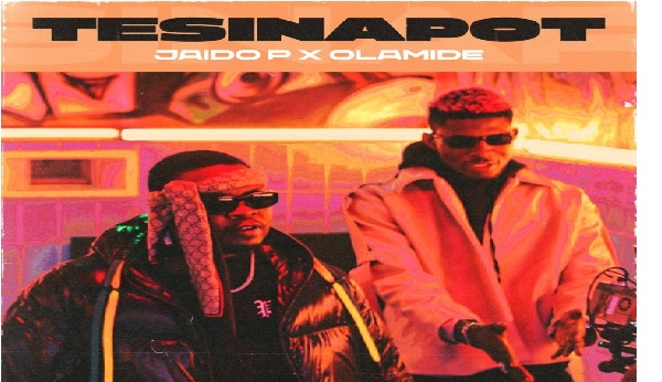 Olamide & Jaido P – Tesinapot || Mp3 Download