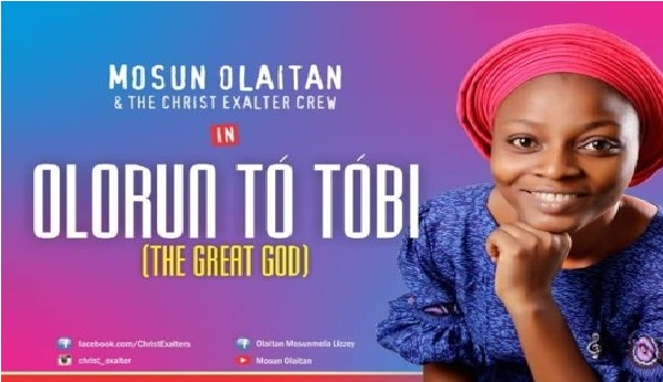 Mosun Olaitan – Olorun To Tobi (Collection Of Songs) || Mp3 Download