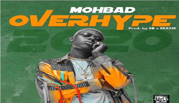 Mohbad – Overhype || Mp3 Download