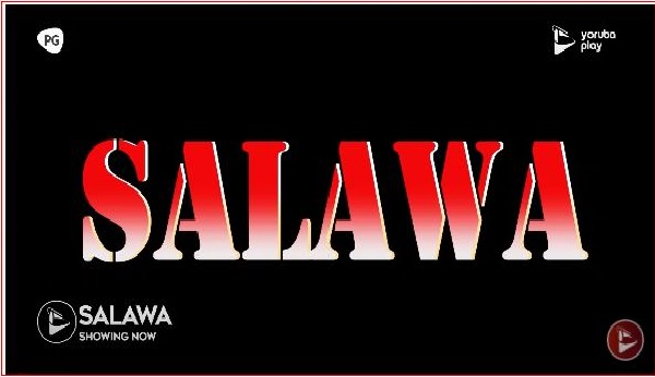 Movie: Salawa – 2020 Latest Nollywood || Mp4 Download