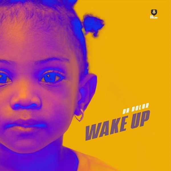 Dr Dolor – Wake Up