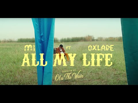 """[Video] M.I Abaga – """"All My Life"""" feat. Oxlade « CmaTrends"""