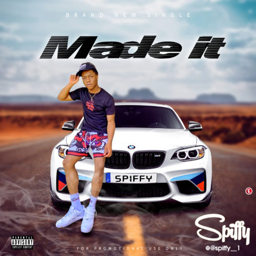 """Spiffy – """"Made It"""" « CmaTrends"""