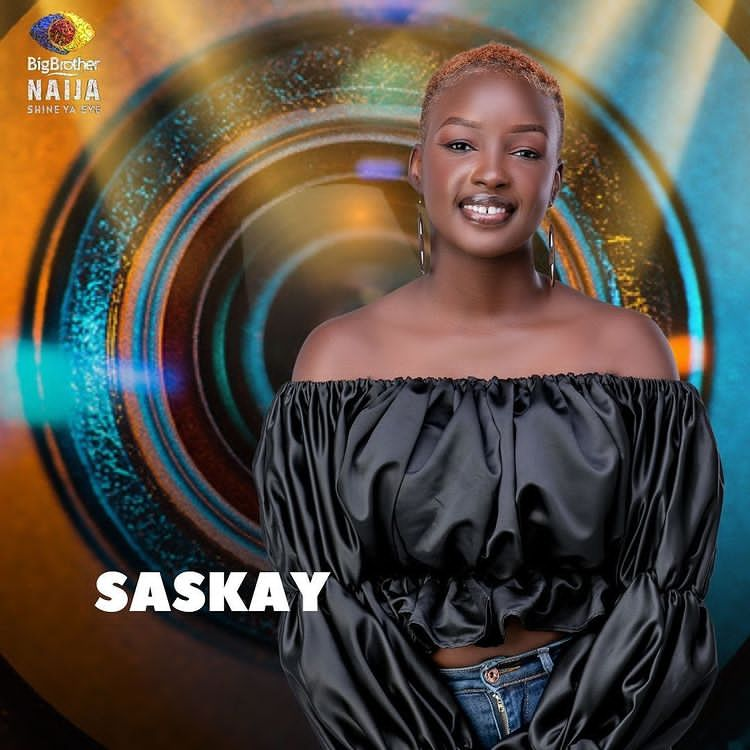 Saskay BBNaija Profile & Biography 2021 | BBN Housemate Pictures, Age, Birthday, State, Occupation