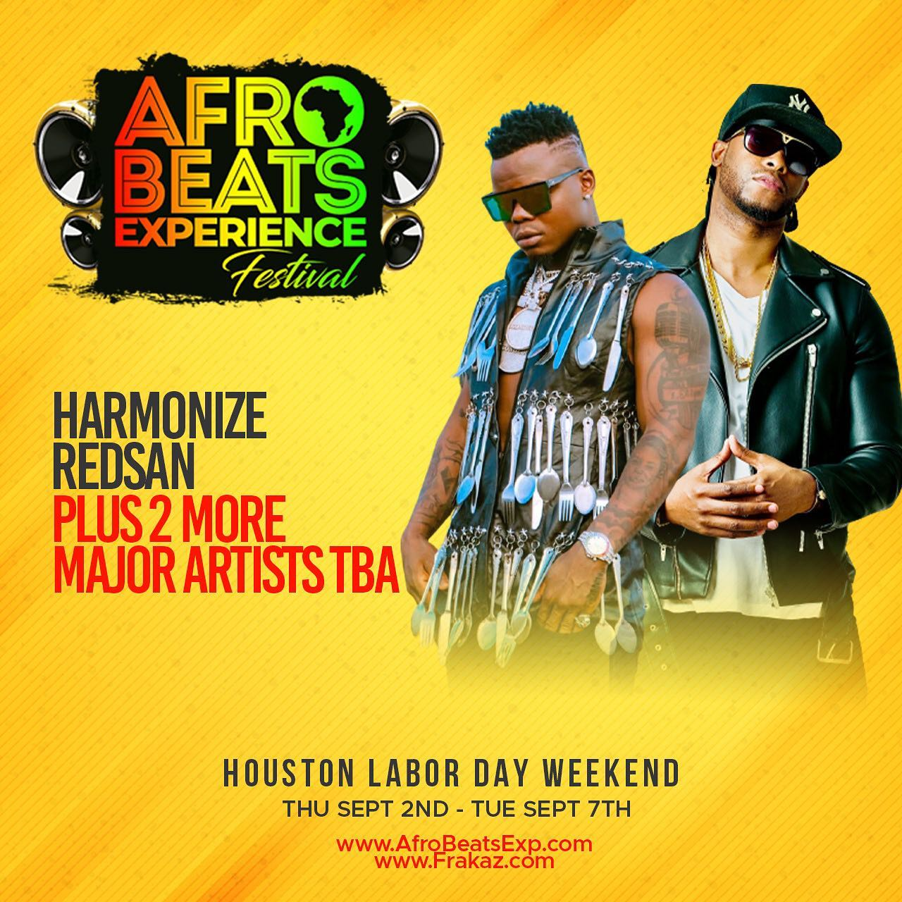 Harmonize and Redsan to Headline Houston's 5-day Afrobeat's Experience Festival During the Labor Day weekend.