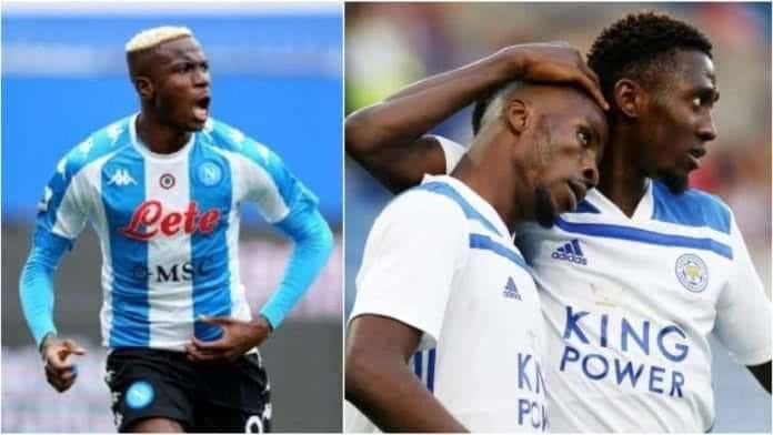 Europa: Ndidi, Iheanacho To Battle Osimhen As Leicester Welcome In-Form Napoli